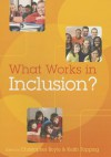 What Works in Inclusion? - Christopher Boyle, Keith Topping