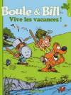 Boule et Bill Collection Ouest France: Vive les vacances! - Jean Roba