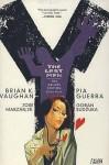 Y, the Last Man: The Deluxe Edition, Book 4 - Brian K. Vaughan, Pia Guerra, José Marzán Jr., Goran Sudžuka
