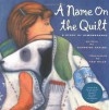 A Name on the Quilt : A Story of Remembrance - Jeannine Atkins