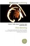 Fire Dancing - Agnes F. Vandome, John McBrewster, Sam B Miller II