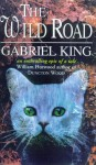 The Wild Road - Gabriel King