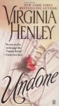 Undone - Virginia Henley
