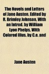 The Novels and Letters of Jane Austen - R. Brimley Johnson, Jane Austen