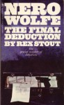 The Final Deduction - Rex Stout