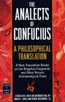 The Analects of Confucius: A Philosophical Translation - Confucius, Henry Rosemont Jr., Roger T. Ames