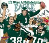 If I Were a Philadelphia Eagle - Joseph C. D'Andrea