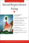 Harvard Business Review on Pricing (Harvard Business Review Paperback) - Harvard Business School Press, Harvard Business School Press
