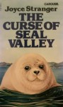 The Curse of Seal Valley - Joyce Stranger