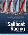 Getting Started in Sailboat Racing, 2nd Edition - Adam Cort, Richard Stearns