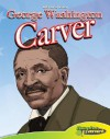 George Washington Carver - Joeming Dunn, Chris Allen