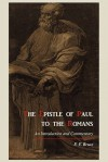 The Epistle of Paul to the Romans: An Introduction and Commentary - F.F. Bruce