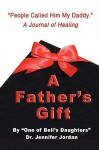 A Father's Gift - Jennifer Jordan