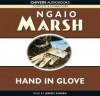 Hand in Glove (Roderick Alleyn, #22) - Ngaio Marsh, Jeremy Sinden