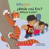 Eric & Julieta: Donde esta Eric? / Where Is Eric?: (Bilingual) - Isabel Muñoz, Isabel Munoz, Gustavo Mazali