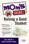 Mom's Guide to Raising a Good Student - Vicki Poretta, Marian Edelman Borden