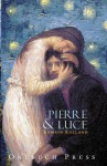 Pierre and Luce - Romain Rolland, Charles De Kay