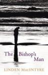 The Bishop's Man - Linden MacIntyre