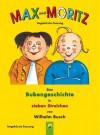 Max und Moritz: Der Bilderbuch-Klassiker von Wilhelm Busch (German Edition) - Wilhelm Busch