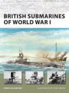 British Submarines of World War I - Innes Mccartney, Tony Bryan