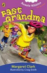 Fast grandma - Margaret Clarke, Craig Smith