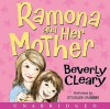 Ramona and Her Mother CD: Ramona and Her Mother CD - Beverly Cleary, Stockard Channing
