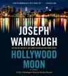 Hollywood Moon (Hollywood Station Series #3) - Joseph Wambaugh, Christian Rummel
