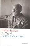 Halldór Laxness: En biografi - Halldór Guðmundsson, Inge Knutsson