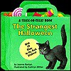 The Strangest Halloween: A Trick-Or-Treat Book, with 39 Glow-In-The-Dark Stickers - Joanne Barkan, Alison Winfield