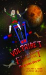 Voltaire's Excellent Adventure - Martin D. Gibbs, Arthur Graham