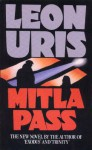The Mitla Pass - Leon Uris