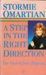 A Step in the Right Direction: Your Guide to Inner Happiness - Stormie Omartian