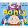 More Pants - Giles Andreae