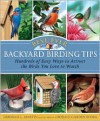 Best-Ever Backyard Birding Tips: Hundreds of Easy Ways to Attract the Birds You Love to Watch (Rodale Organic Gardening Books) - Deborah L. Martin
