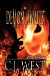 A Demon Awaits - C.J. West