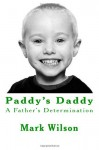 Paddy's Daddy - Mark Wilson