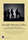 Invisible Wounds of War: Summary and Recommendations for Addressing Psychological and Cognitive Injuries - Terri Tanielian