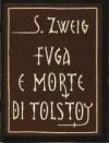 Fuga e morte di Tolstoy - Stefan Zweig, Stefania Sibilio