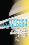 A Dark and Hungry God Arises - Stephen R. Donaldson