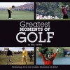 Greatest Moments of Golf - Ian Welch