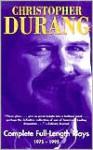 Christopher Durang: Complete Full-Length Plays, 1975-1995 - Christopher Durang, Robert Brunstein