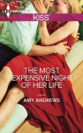 The Most Expensive Night of Her Life (Harlequin Kiss) - Amy Andrews