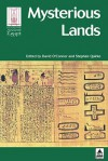 Mysterious Lands (Encounters With Ancient Egypt) - David O'Connor
