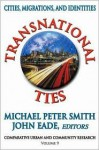 Transnational Ties: Cities, Migrations, and Identities - Alison Smith, John Eade