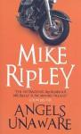 Angels Unaware - Mike Ripley