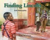 Finding Lincoln - Ann Malaspina, Colin Bootman