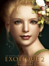 EXOTIQUE 2: The World's Most Beautiful CG Characters - Daniel P. Wade, Daniel Wade, Daniel P. Wade