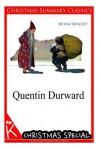 Quentin Durward [Christmas Summary Classics] - Walter Scott