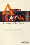 Muerte del Rey Arturo - Anonymous