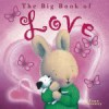 Big Book of Love - Trace Moroney